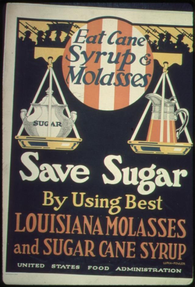 """""""Eat_Syrup_and_Molasses._Save_Sugar_by_Using_Best_Louisiana_Molasses_and_Sugar_Cane_Syrup.""""_-_NARA_-_512531.tif"""