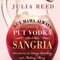 On Our Bookshelf: But Mama Always Put Vodka in Her Sangria
